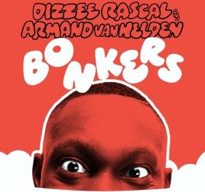 Dizzee goes Bonkers!