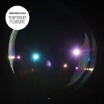 Simian Mobile Disco's Temporary Pleasure