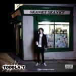 Toddla T's Skanky Skanky